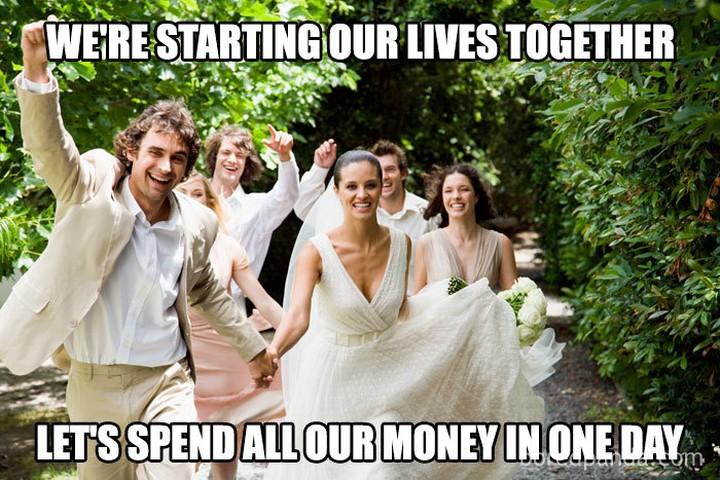 Wedding Meme - starting our lives together
