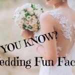 Did you Know? Wedding fun fact Friday