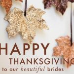 Happy-Thanksgiving-to-our-beautiful-Brides