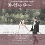 Bridal Show at The Estate on Farrington Lake